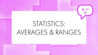 Maths_STATISTICS-AVERAGES-&-RANGES