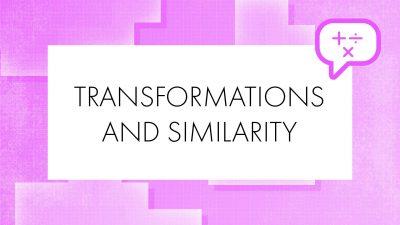 Maths_TRANSFORMATIONS-&-SIMILARITY